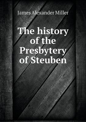 The History of the Presbytery of Steuben
