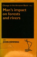Man's Impact on Forests and Rivers