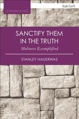 Sanctify Them in the...
