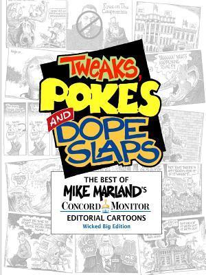 Tweaks, Pokes and Dope Slaps