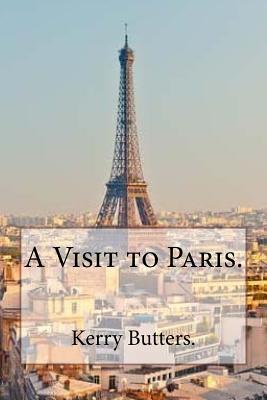 A Visit to Paris.