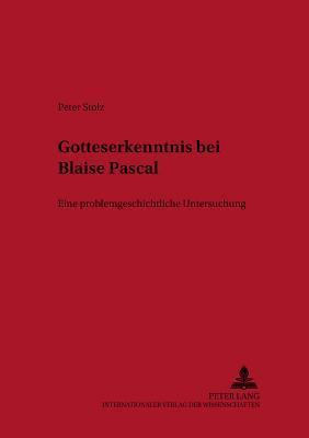 Gotteserkenntnis bei Blaise Pascal