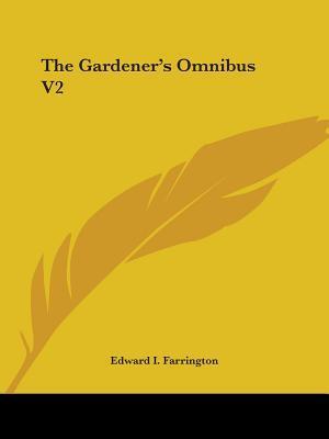 The Gardener's Omnibus V2