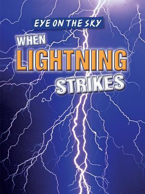 When Lightning Strik...