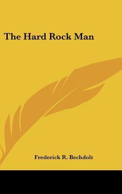 The Hard Rock Man