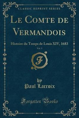 Le Comte de Vermandois, Vol. 3