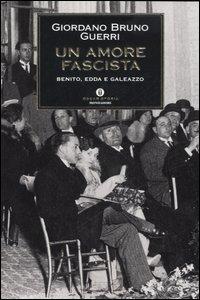 Un amore fascista