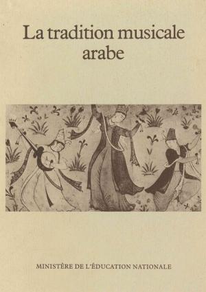 La tradition musicale arabe