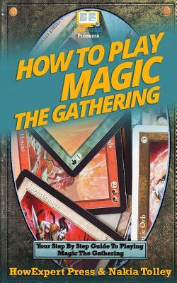 How to Play Magic the Gathering