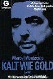 Kalt wie Gold