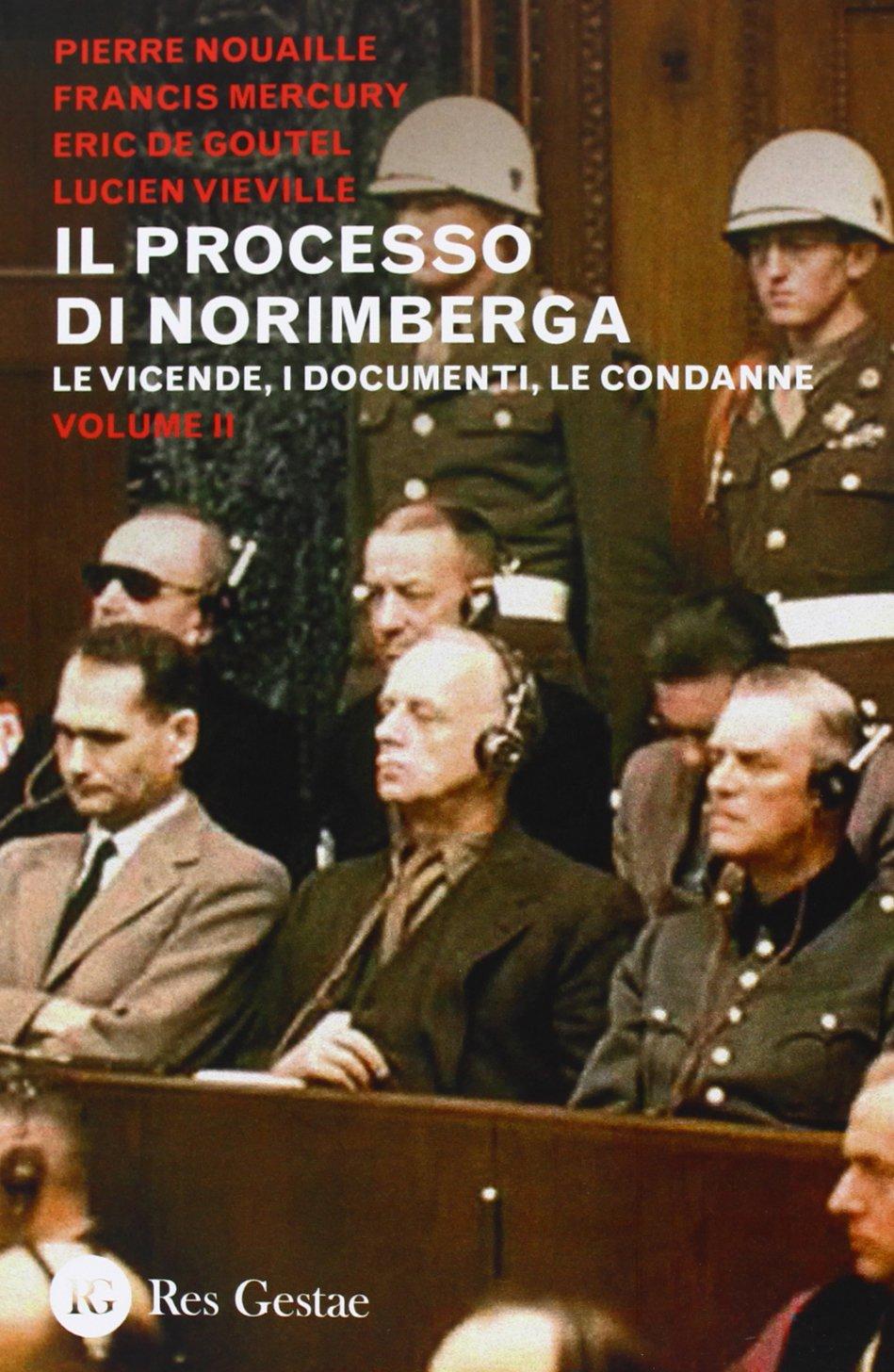 Il processo di Norimberga - Vol. 2