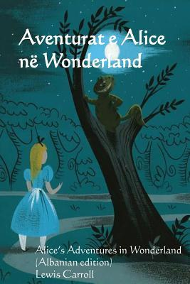 Aventurat E Alice Ne Wonderland