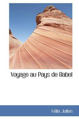 Voyage Au Pays De Babel