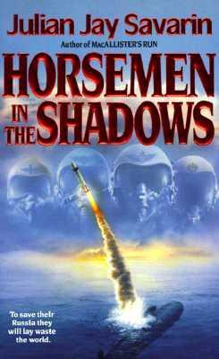 Horsemen in the Shadows