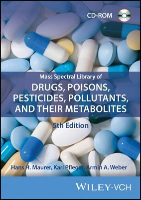 Mass Spectral Library of Drugs, Poisons, Pesticides, Pollutants, and Their Metabolites
