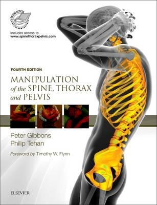 Manipulation of the Spine, Thorax and Pelvis, with access to www.spinethoraxpelvis.com, 4th Edition