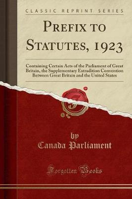 Prefix to Statutes, 1923