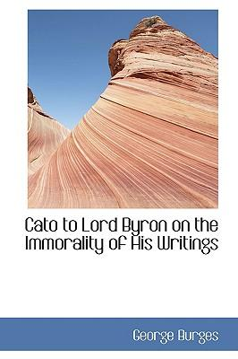 Cato to Lord Byron o...