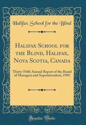 Halifax School for the Blind, Halifax, Nova Scotia, Canada