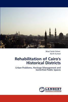 Rehabilitation of Cairo's Historical Districts