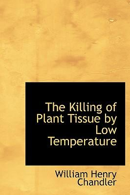 The Killing of Plant Tissue by Low Temperature
