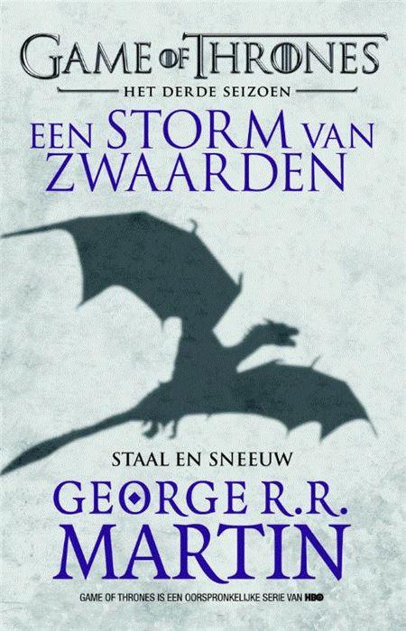 Een storm van zwaard...