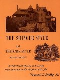 The Shingle Style and the Stick Style