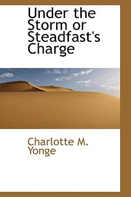 Under the Storm or Steadfast's Charge
