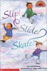 Slip, Slide, Skate!