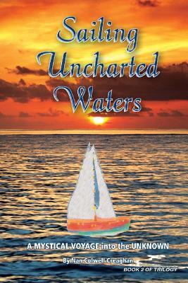 Sailing Uncharted Waters (Volume 2)