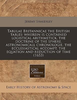 Tabulae Britannicae the British Tables