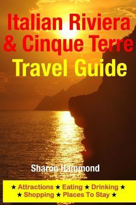 Italian Riviera & Cinque Terre Travel Guide