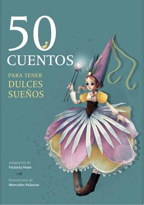 50 cuentos para tener dulces sueños