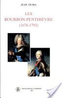 Les Bourbon-Penthièvre (1678-1793)