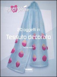 20 oggetti in tessuto decorato