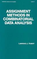 Assignment Methods in Combinatorial Data Analysis