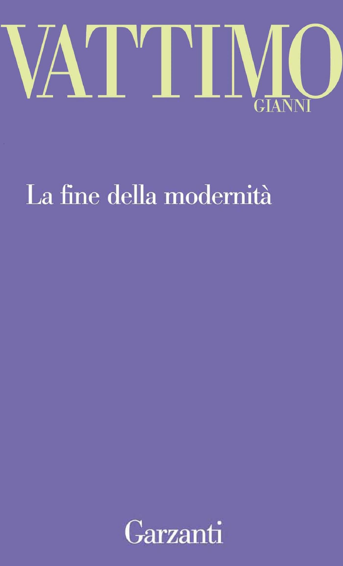 La fine della modernità