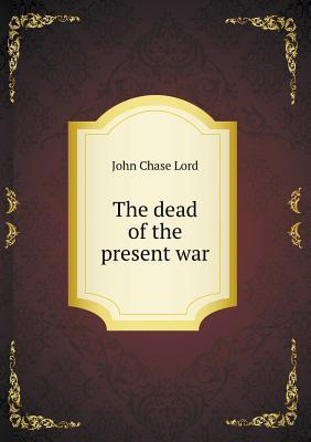 The Dead of the Present War