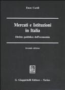 Mercati e istituzioni in Italia. Diritto pubblico dell'economia