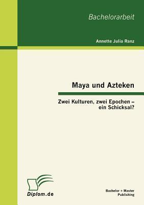 Maya und Azteken