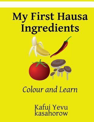My First Hausa Ingre...