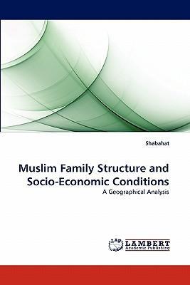 Muslim Family Structure and Socio-Economic Conditions