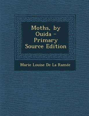 Moths, by Ouida
