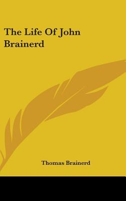 The Life of John Brainerd