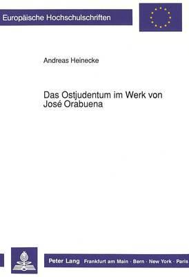 Das Ostjudentum im Werk von José Orabuena