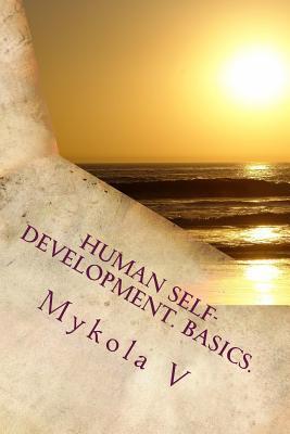 Human Self-development; Basics
