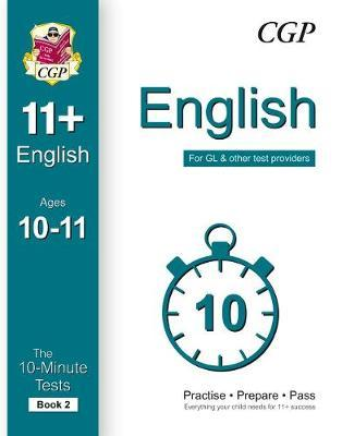 10-Minute Tests for 11+ English Ages 10-11 (Book 2) - For GL