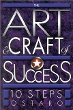 The Art and Craft of Success