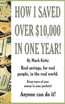 How I Saved Over $10,000 in One Year