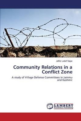 Community Relations in a Conflict Zone